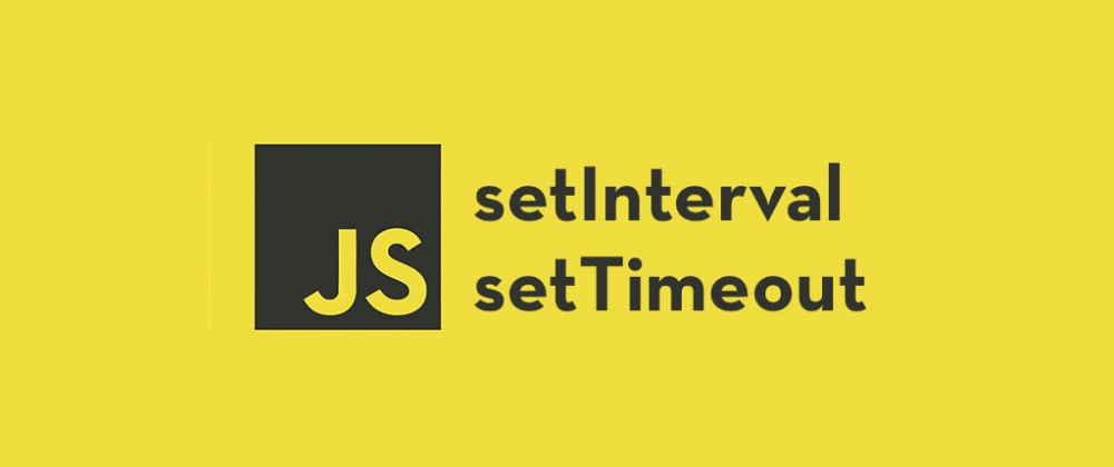 Cover image for setTimeout, setInterval and How to Schedule Tasks in JavaScript