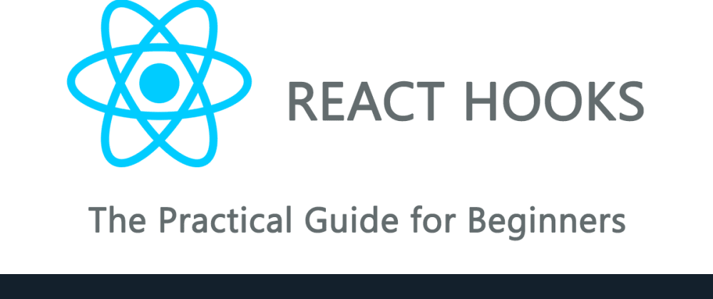 Cover image for React Hooks Tutorial: The Practical Guide to Learning Hooks for Beginners