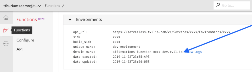 """Screenshot of the Functions section of the Twilio console. Under the """"Environments"""" header, an arrow points to a domain_name, which in this case is affirmations-function-xxxx-dev.twil.io."""