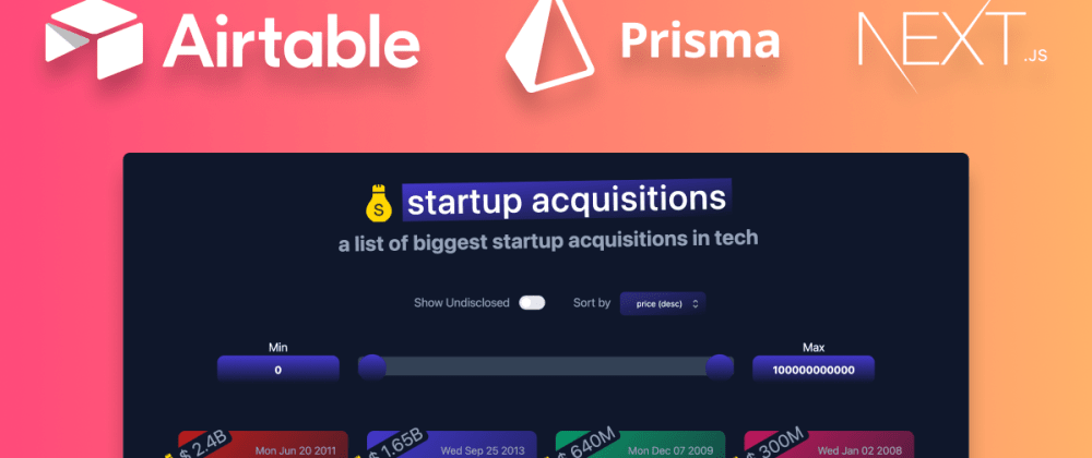 Cover image for Building a Startup Acquisitions list on Airtable with Next.js, Prisma and Sync Inc