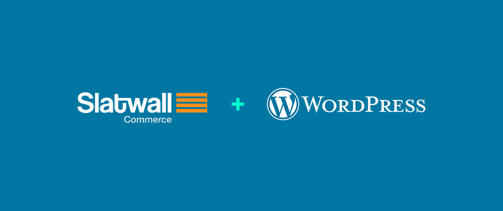 Cover image for Announcing Slatwall Commerce for WordPress