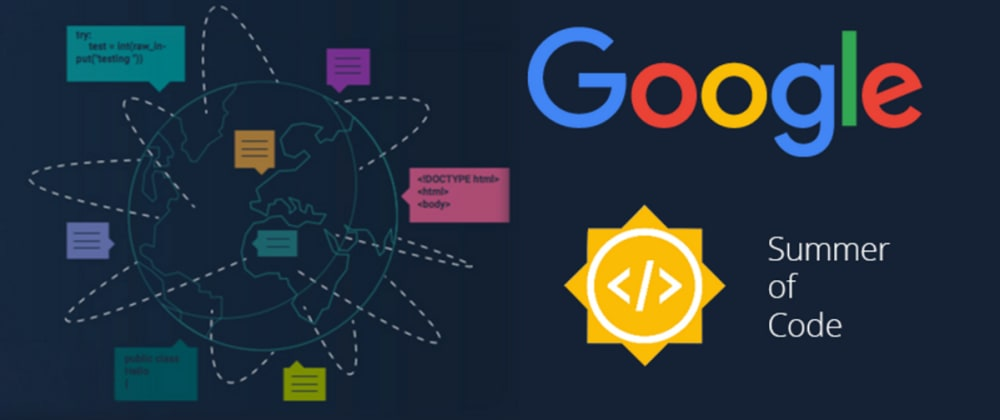 Cover image for My Journey: Google Summer of Code