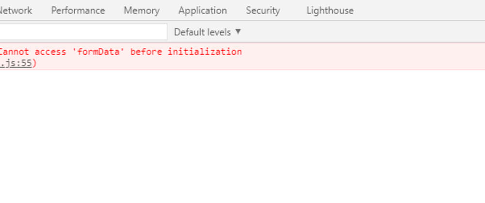 Cover image for Uncaught (in promise) ReferrenceError: Cannot access 'formData' before initialization at HTMLFormElement.<anonymouse> (solution)