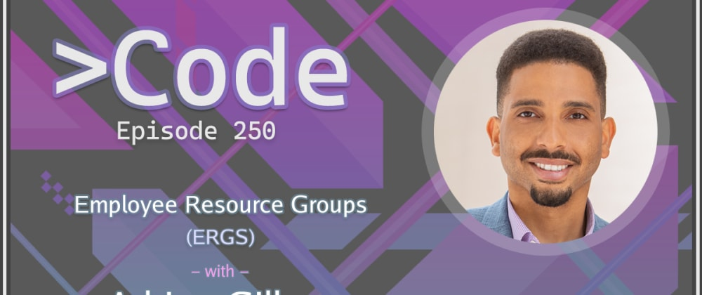 Cover image for Employee Resource Groups with Adrian Gillem