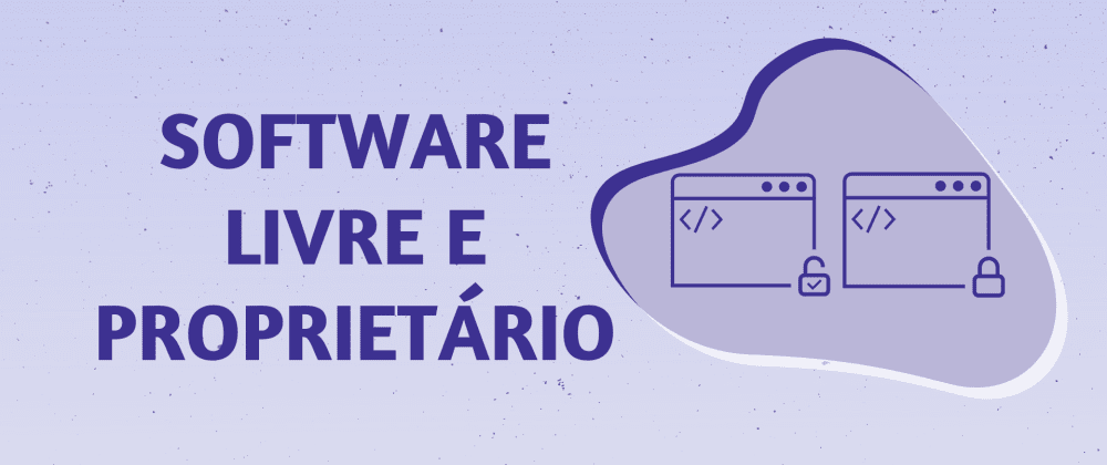 Cover image for Software Livre e Software Proprietário