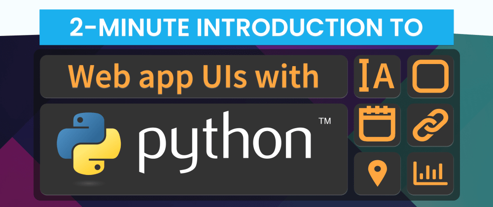 Cover image for Building a Web App User Interface with Python