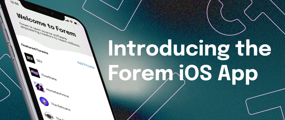 Cover Image for Forem for iOS is here! ✨