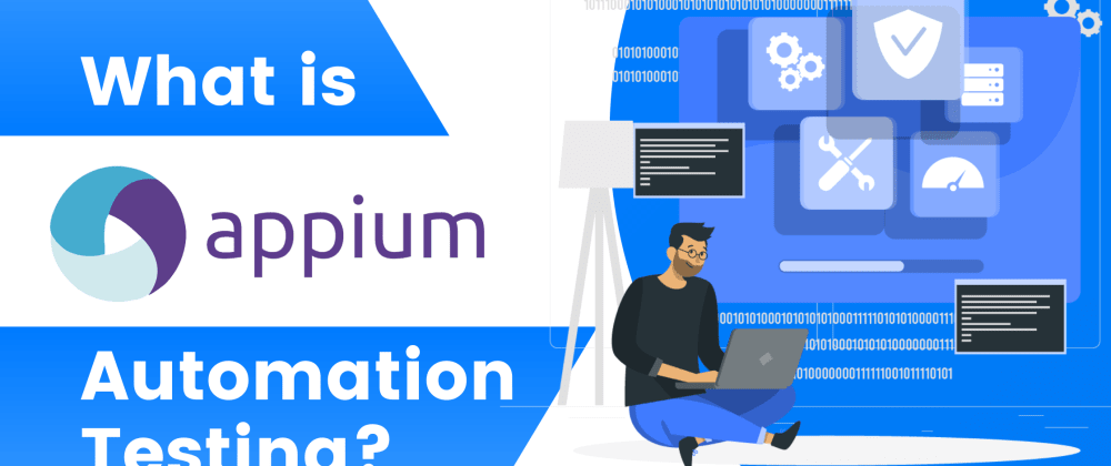 Cover image for What is Appium Automation Testing?