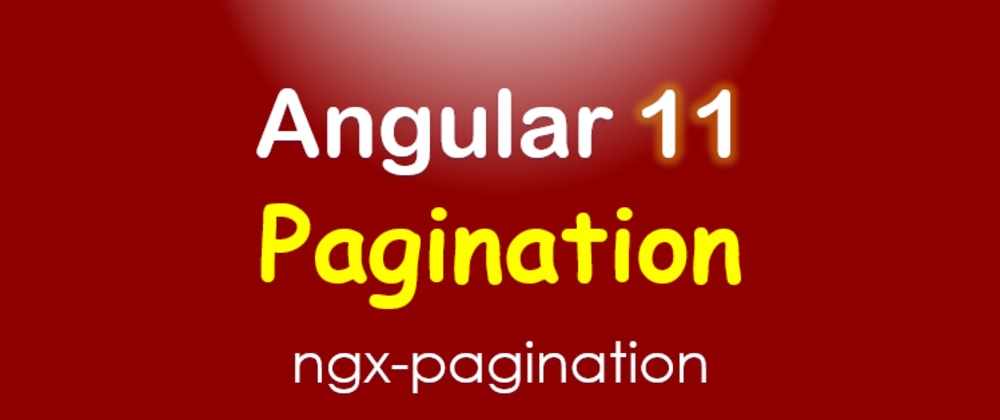 Cover image for Angular 11 Pagination example