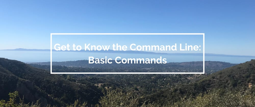 Cover image for Get to Know the Command Line: Basic Commands