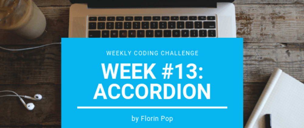 Cover image for Weekly Coding Challenge - Week #13 - Accordion