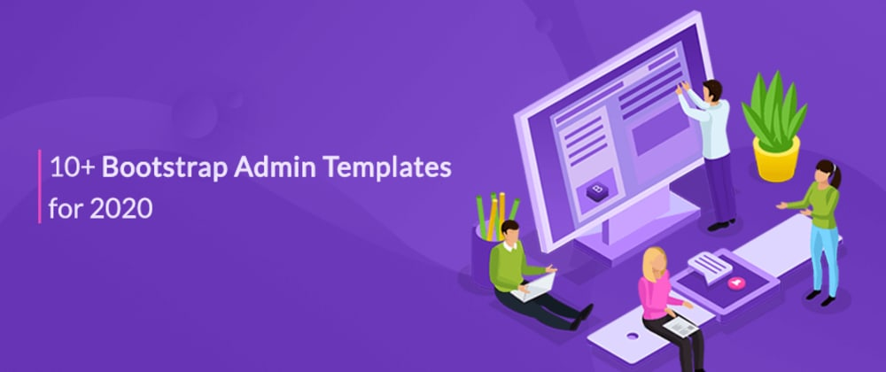 Cover image for 10+ Bootstrap admin templates for 2020