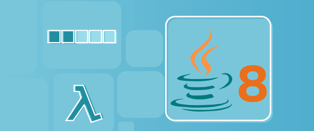 Cover image for Java 8 Tutorial: Master stream API and beyond