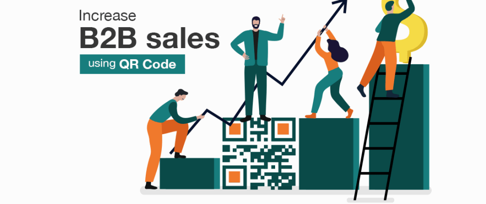 Cover image for QR Codes in Your B2B Sales Strategy