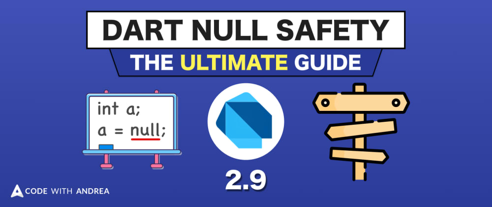 Cover image for Dart Null Safety: The Ultimate Guide to Non-Nullable Types