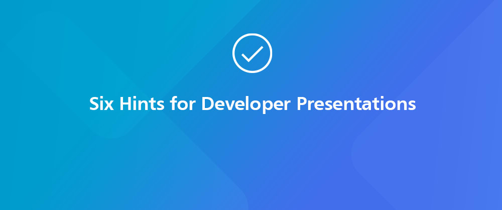 """Cover image for """"So...Hm...Yeah"""" - 6 Simple and Well-tested Hints for Developer Presentations (from a Developer)"""