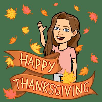 bitmoji of me waving in falling leaves saying 'happy thanksgiving'