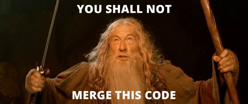 Gandalf - You shall not merge this code!
