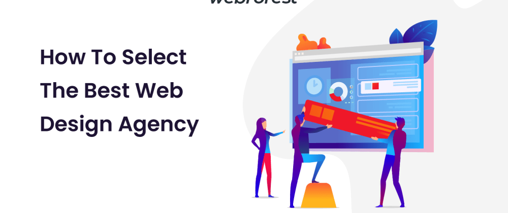 Cover image for How to Select the Best Web Design Agency
