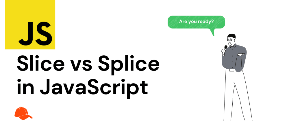Cover image for Difference Between SLICE and SPLICE in JavaScript