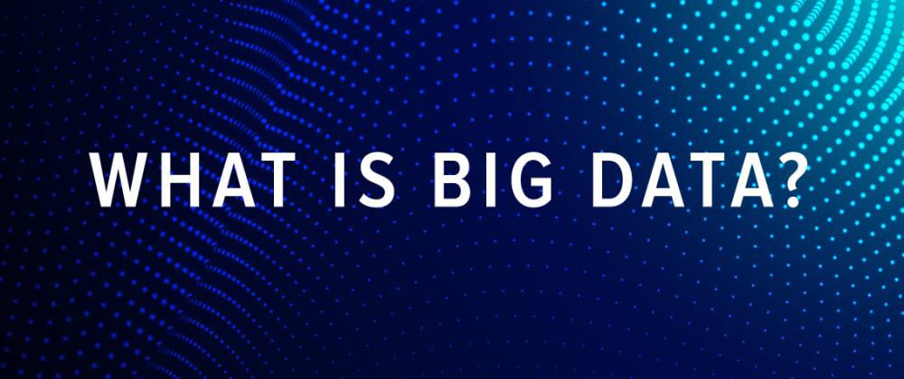 Cover image for What Is Big Data?