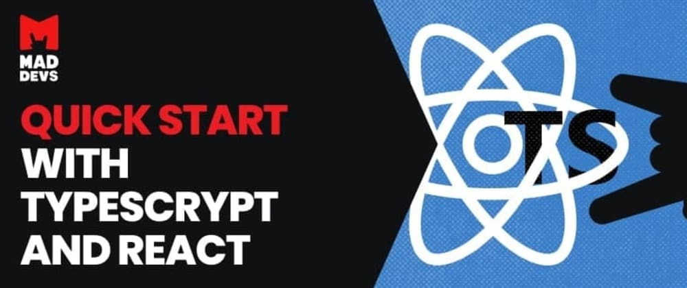 Cover image for Quick start with Typescript and React