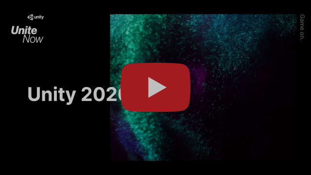 Learn what's in Unity 2020.1 beta - Unite Now