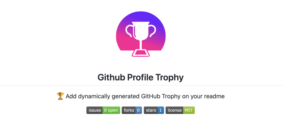 Cover image for Update: 🏆 GitHub Profile Trophy / Add dynamically generated GitHub Trophy on your readme