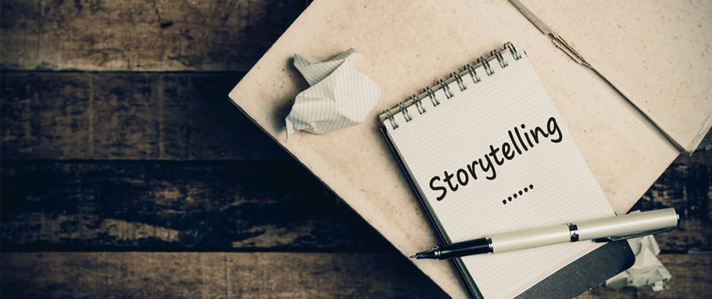 Cover image for 7 reasons to apply storytelling in our posts and jobs