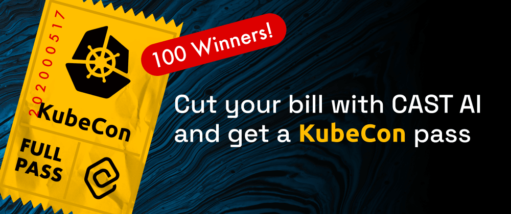 Cover Image for Free pass to KubeCon 2021 and 50%+ cloud savings