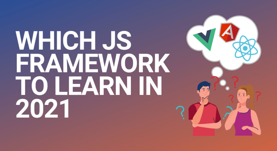 Blog header for which JavaScript framework should you learn in 2021