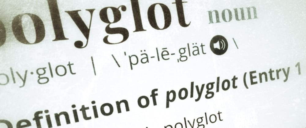 Cover image for Do you consider yourself a polyglot?