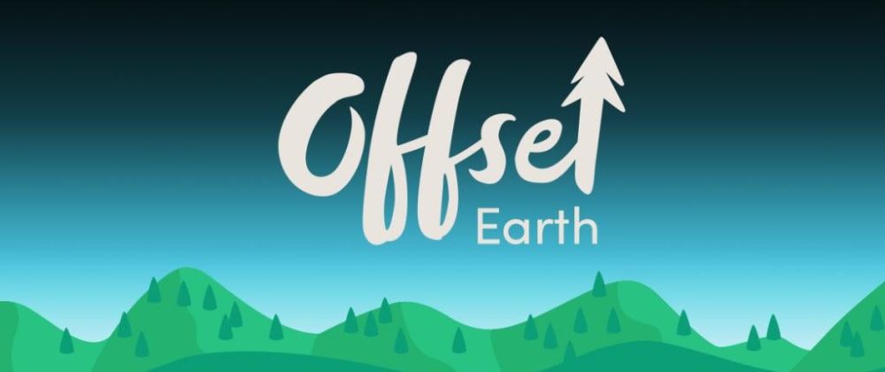 Cover image for Carbon-neutral coding: We've just partnered with Offset Earth