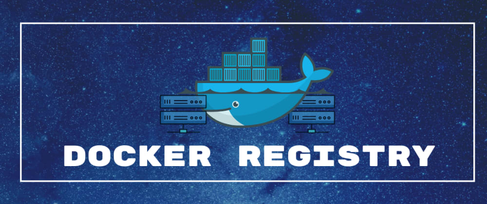 Cover image for Create a Private Docker Registry
