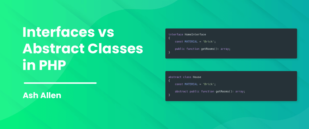 Cover image for Interfaces vs Abstract Classes in PHP