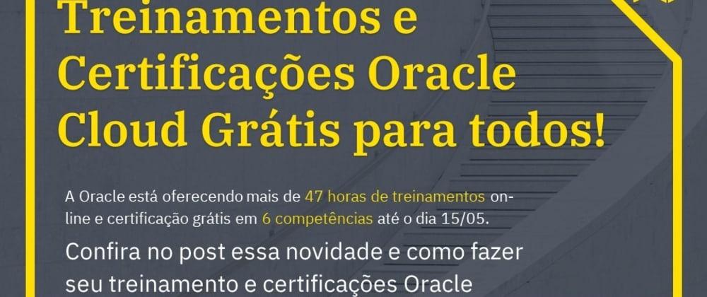 Cover image for Treinamento e Certificação Oracle Cloud grátis