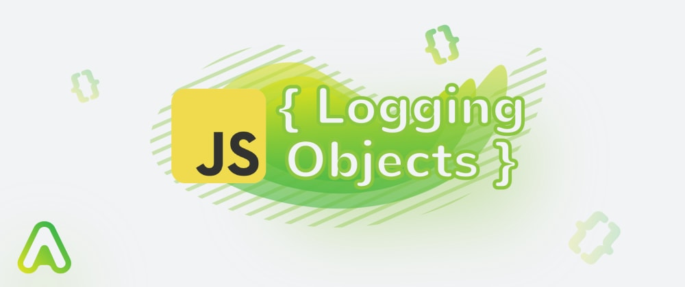 Cover image for How to properly log objects in JavaScript?