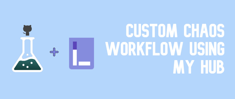 Cover image for Custom Workflow with MyHub using Litmus Portal