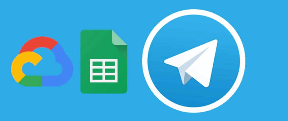 Cover image for Telegram bot for Google Sheets in cloud