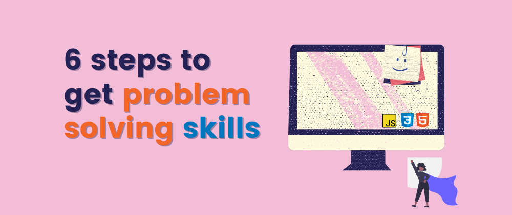 Cover image for 6 steps to get problem solving skills