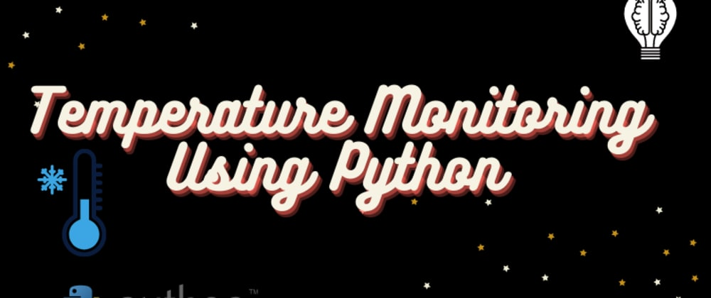 Cover image for Temperature Monitoring using Python