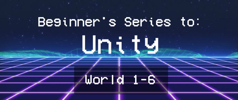 Cover image for Unity 101: Installation