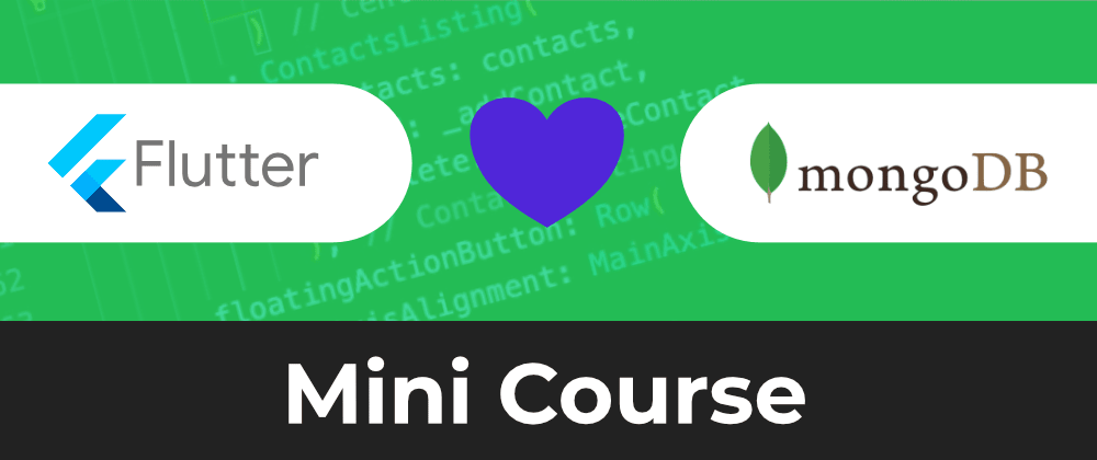 Cover image for Fullstack Flutter and MongoDB Cloud Mini-Course | FREE TO WATCH!!!