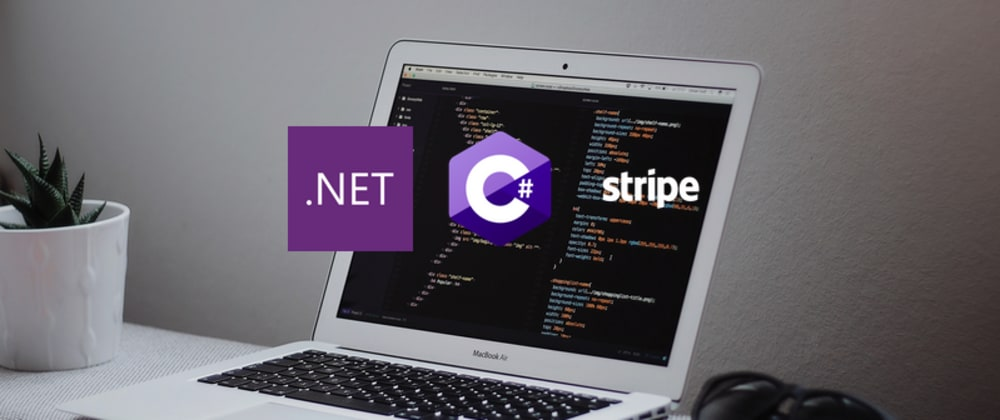 Cover image for Your first Stripe Charge with Dotnet + C# in 5 minutes
