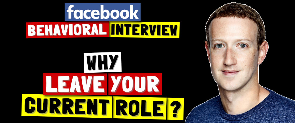 Cover image for ✅ Why Do You Want To Leave Your Current Role? | Facebook Behavioral (Jedi) Interview Series 🔥