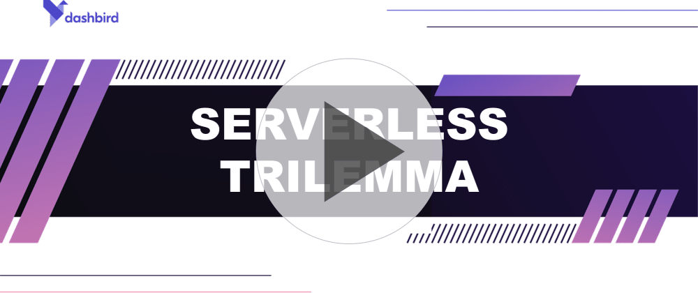 Cover image for The Serverless Trilemma: Build High-Quality Architectures