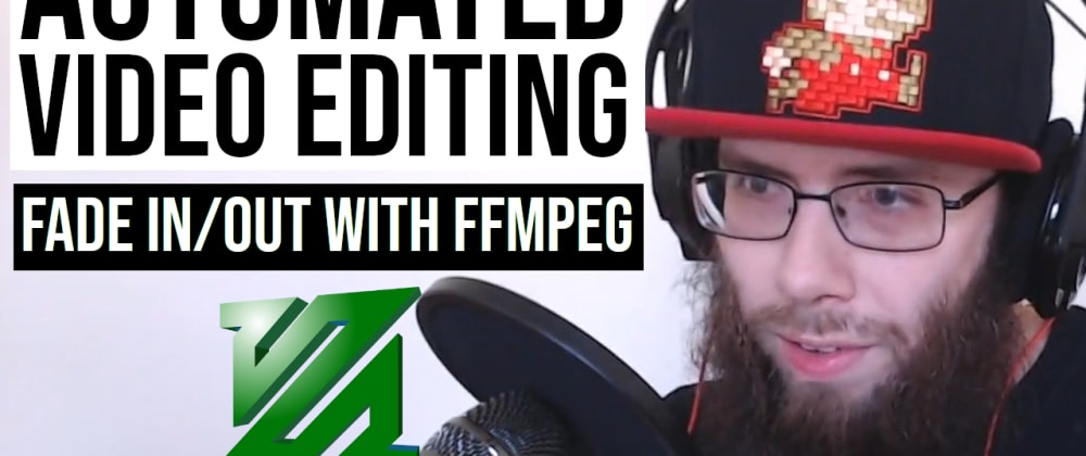 Cover image for Add Fade In and Fade Out Effects With ffmpeg!