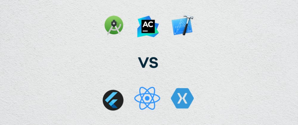 Cover image for Cross-Platform Apps vs Native Apps