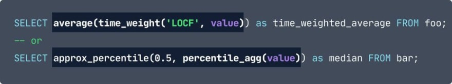 The same as the previous in terms of code, except the sections: average(time_weight('LOCF', value)) and approx_percentile(0.5, percentile_agg(value)) are highlighted