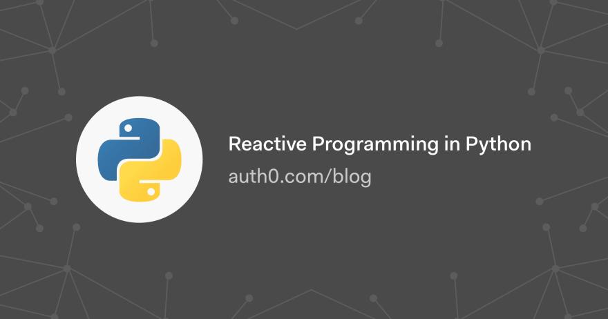 Reactive Programming in Python